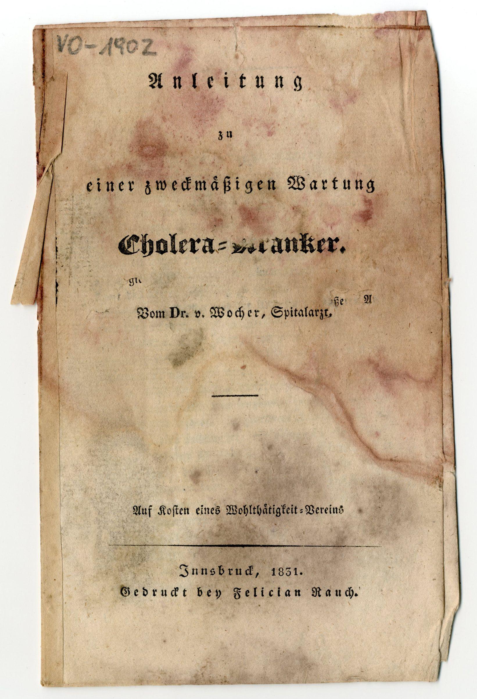 Die Zweckmäßige Wartung Cholera-Kranker 1831 – Alles War Schon Einmal Da – II